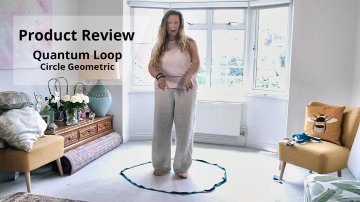 Quantum Loop in Circle Geometric - Product Review by Natasha Astara
